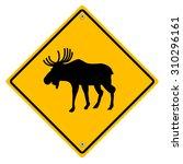 Moose Crossing   Road Sign....