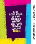 stop being afraid of what could ... | Shutterstock .eps vector #310352981