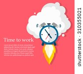 time to work. time is running... | Shutterstock .eps vector #310355021