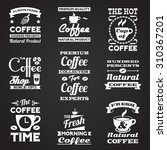 coffee retro vintage black and... | Shutterstock . vector #310367201