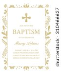 baptism template with floral... | Shutterstock .eps vector #310466627