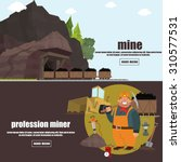miner working in a mine.... | Shutterstock .eps vector #310577531