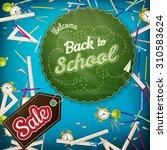 back to school sale template.... | Shutterstock .eps vector #310583624
