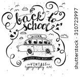 back to school vintage... | Shutterstock .eps vector #310723997