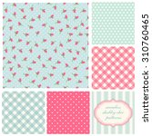 set of cute seamless shabby... | Shutterstock .eps vector #310760465