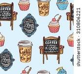 hand drawn coffee shop seamless ... | Shutterstock .eps vector #310806221