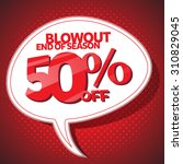 blowout end of season sale 50... | Shutterstock .eps vector #310829045