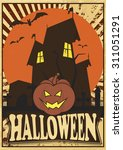 vintage halloween  poster with... | Shutterstock .eps vector #311051291