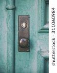 Old Door Knob On A Old Door...