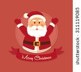 santa merry christmas in circle.... | Shutterstock .eps vector #311119085