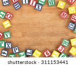 a close up shot of abc blocks | Shutterstock . vector #311153441
