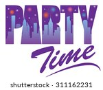 party time text design with... | Shutterstock .eps vector #311162231
