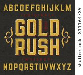 gold rush whiskey label font...
