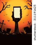 zombie hand holding smartphone... | Shutterstock .eps vector #311191625