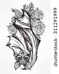 ornate nocturnal bat with roses.... | Shutterstock .eps vector #311291999