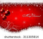 christmas background with... | Shutterstock .eps vector #311305814