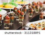 catering for party. close up of ... | Shutterstock . vector #311318891