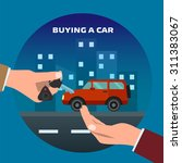 buying car. man gets keys to... | Shutterstock .eps vector #311383067