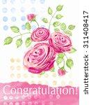 congratulation card with... | Shutterstock . vector #311408417