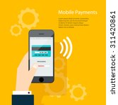 mobile payments. man holding... | Shutterstock .eps vector #311420861