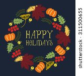 happy holiday card with wreath...   Shutterstock .eps vector #311500655