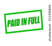 Paid In Full Green Stamp Text...