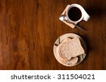 flat lay of whole wheat bread... | Shutterstock . vector #311504021