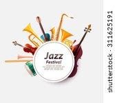 poster for jazz festival. | Shutterstock .eps vector #311625191