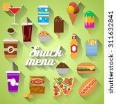 snack menu flat design modern... | Shutterstock .eps vector #311632841