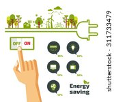 savings concept  switch off ... | Shutterstock .eps vector #311733479
