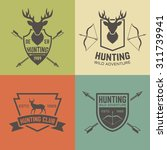 hunting club set of vector... | Shutterstock .eps vector #311739941