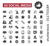 50 social media  community ... | Shutterstock .eps vector #311753189