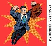businessman superhero work... | Shutterstock .eps vector #311779835