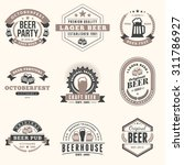 set of retro vintage beer... | Shutterstock .eps vector #311786927