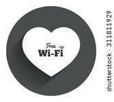 love free wifi sign. wifi...