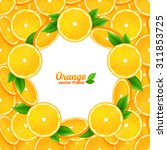 juicy orange slices vector... | Shutterstock .eps vector #311853725