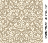 vector damask seamless pattern... | Shutterstock .eps vector #311903759