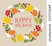 happy holidays card with wreath ... | Shutterstock .eps vector #311912669