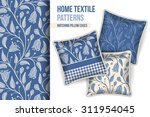 pattern and set of 3 matching... | Shutterstock .eps vector #311954045