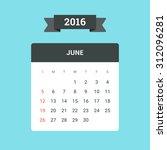 june calendar 2016. vector flat ... | Shutterstock .eps vector #312096281
