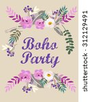boho greeting card. boho party... | Shutterstock .eps vector #312129491
