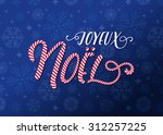 joyeux noel  merry christmas in ... | Shutterstock .eps vector #312257225