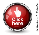 click here button | Shutterstock .eps vector #312304634