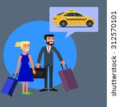 a man and a woman into a cab... | Shutterstock .eps vector #312570101