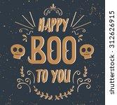 happy halloween poster. vector... | Shutterstock .eps vector #312626915