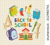 back to school set. | Shutterstock .eps vector #312980741