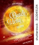beach party poster. vector eps... | Shutterstock .eps vector #313045154