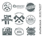 carpentry black label set with... | Shutterstock . vector #313176227