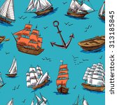 sailing tall ships old wooden... | Shutterstock . vector #313185845