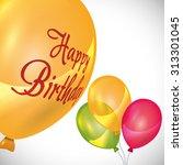 happy birthday concept ... | Shutterstock .eps vector #313301045